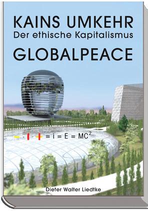 kains umkehr der ethische kapitalismus globalpeace2